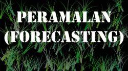 Peramalan/Forecasting
